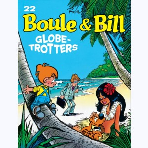 Boule & Bill : Tome 22, Globe-trotters
