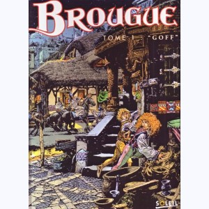 Brougue : Tome 1, Goff