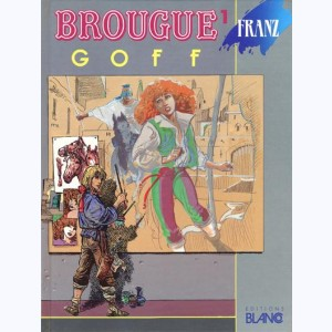 Brougue : Tome 1, Goff :