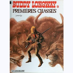 Buddy Longway : Tome 9, Premières chasses :