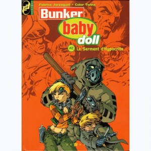 Bunker baby doll : Tome 2, Le serment d'Hypocrite