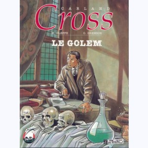 Carland Cross : Tome 1, Le golem :