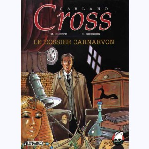10 : Carland Cross : Tome 2, Le dossier carnavon