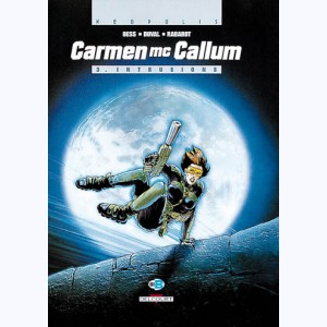 Carmen Mc Callum : Tome 3, Intrusions