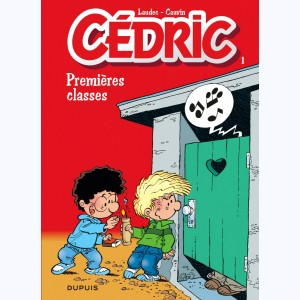 Cédric : Tome 1, Premieres classes