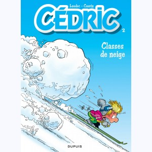 Cédric : Tome 2, Classes de neige