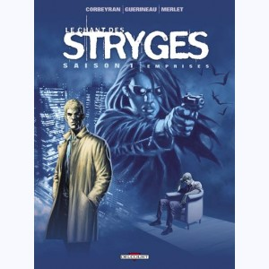 Le chant des Stryges : Tome 3, Emprises
