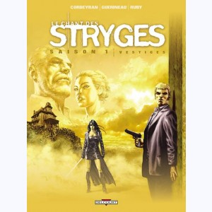 Le chant des Stryges : Tome 5, Vestiges