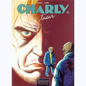 Charly : Tome 6, Le tueur