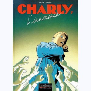Charly : Tome 7, L'innocence