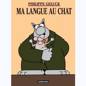 Le Chat : Tome 6, Ma langue au chat