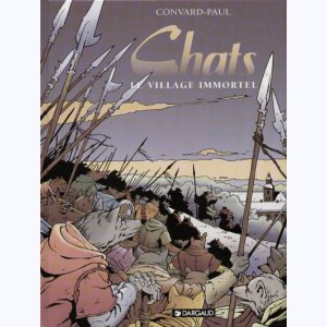 Chats : Tome 4, Le village immortel