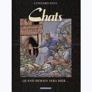 Chats : Tome 5, Quand demain sera hier