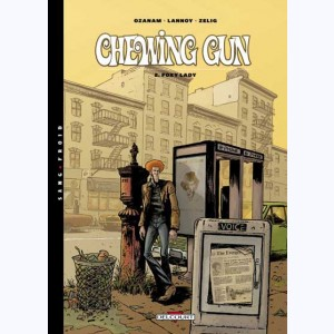 Chewing gun : Tome 2, Foxy lady