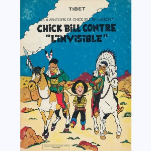 Chick Bill : Tome 1, Chick Bill contre