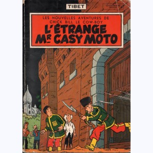 Chick Bill : Tome 5, L'étrange Mr Casy-Moto