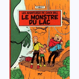 Chick Bill : Tome 9, Le monstre du lac
