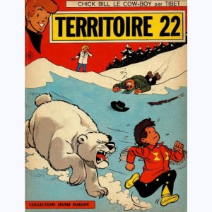 45 : Chick Bill : Tome 18, Territoire 22