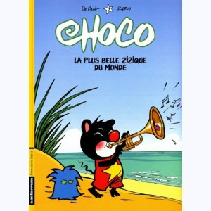 Choco : Tome 3, La plus belle zizique du monde