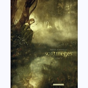 Sortilèges : Tome 1, Cycle 1