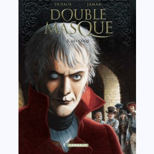 Double Masque : Tome 5, Les coqs
