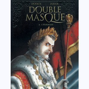Double Masque : Tome 6, L'Hermine