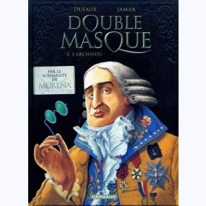 Double Masque : Tome 3, L'archifou