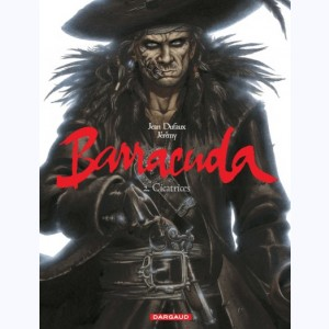 Barracuda : Tome 2, Cicatrices