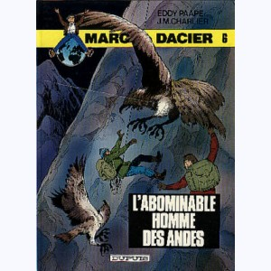 Marc Dacier : Tome 6, L'Abominable Homme des Andes