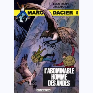 Marc Dacier : Tome 8, L'Abominable Homme des Andes :