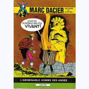 Marc Dacier : Tome 6, L'Abominable Homme des Andes :