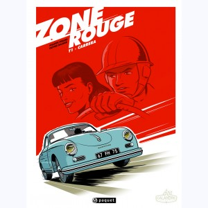 Zone Rouge : Tome 1, Carrera