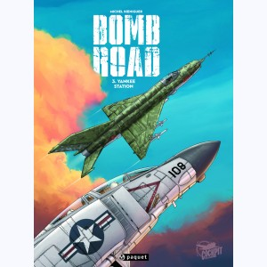 Bombroad : Tome 3, Yankee Station