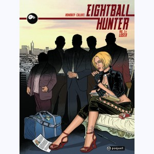 Eightball Hunter : Tome 1, Loser