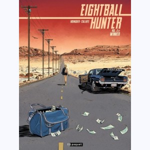 Eightball Hunter : Tome 2, Winner