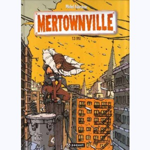 Mertownville : Tome 3, 1951