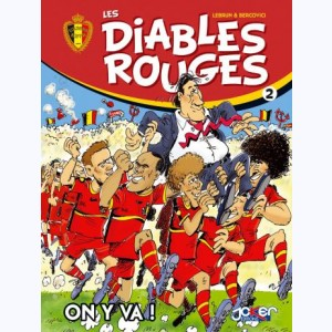 Les Diables Rouges : Tome 2, On y va !