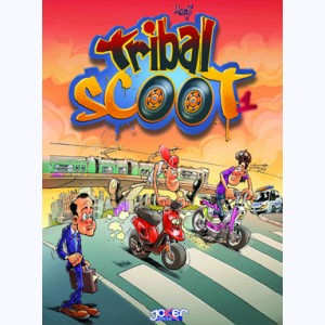 Tribal Scoot : Tome 1, Tribal d'un Jour, Tribal Toujours
