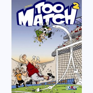 Too Match : Tome 2