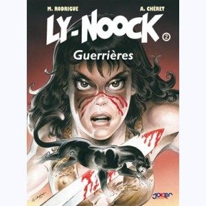 Ly-Nook : Tome 2, Guerrières