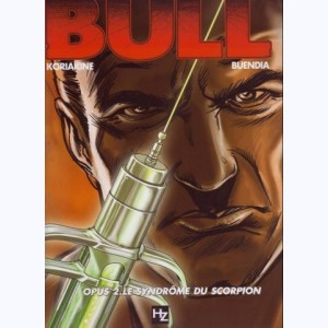 Bull : Tome 2, Le syndrome du scorpion