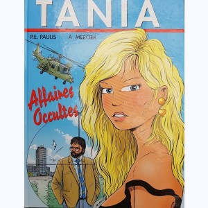 Tania : Tome 1, Affaires occultes