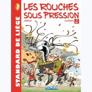 Standard : Tome 2, Les Rouches sous pression