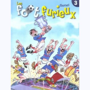 Foot Furieux : Tome 3