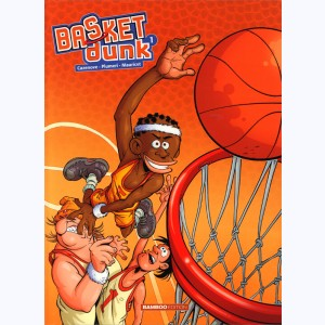 Basket dunk : Tome 1