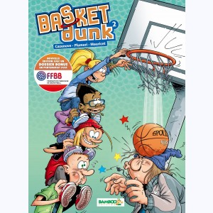 Basket dunk : Tome 2