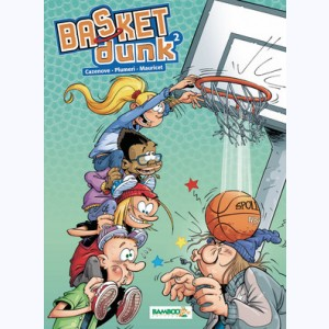 Basket dunk : Tome 2 :