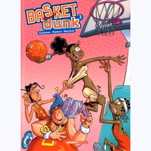 Basket dunk : Tome 3