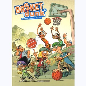 Basket dunk : Tome 6