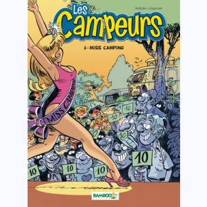 Les campeurs : Tome 5, Miss Camping